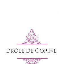 Drolè de Copine